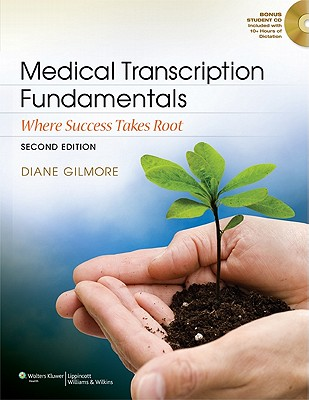 Medical Transcription Fundamentals By Gilmore, Diane